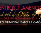 Encuentros Flamencos, XV Festival de otoño de Granada